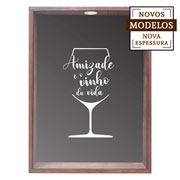 Quadro porta rolhas Amizade é o vinho da vida 37x52 cm