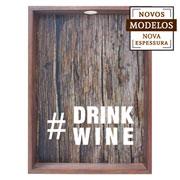 Quadro porta rolhas drink wine  37x52x7 cm