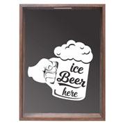 Quadro porta tampinhas Ice beer here 32x42x4 cm