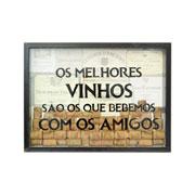Quadro Porta rolhas Os melhores vinhos 41x32 cm
