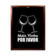 Porta rolhas de vinho Mais vinho com fundo preto 42 cm