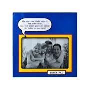 Porta retrato super pai 10x15 cm