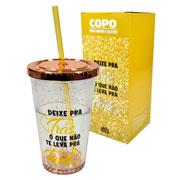Copo com canudo Glitter Deixe pra trás 500 ml